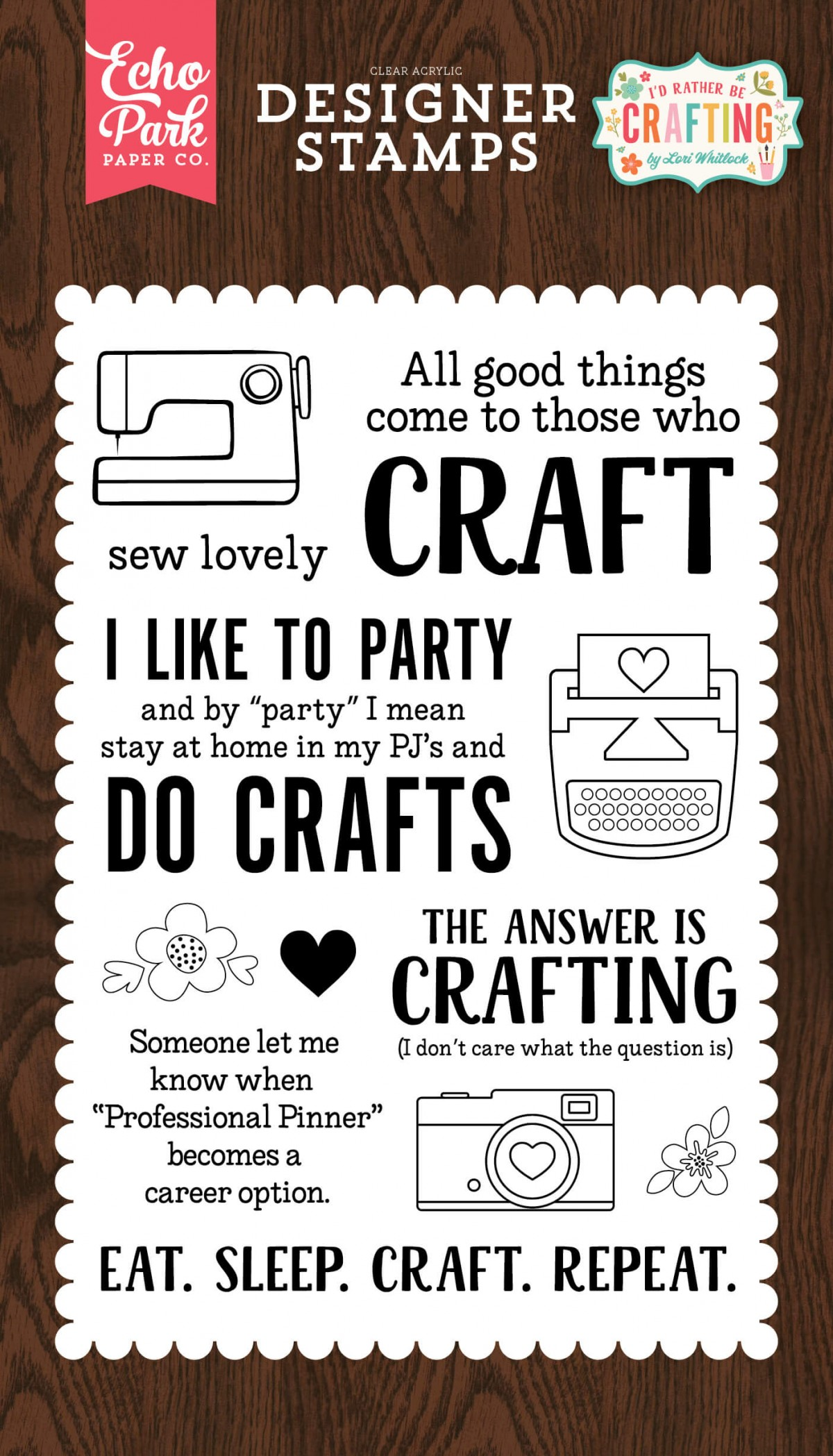 Sello Acrílico I'd Rather Be Crafting   Eat. Sleep. Craft.