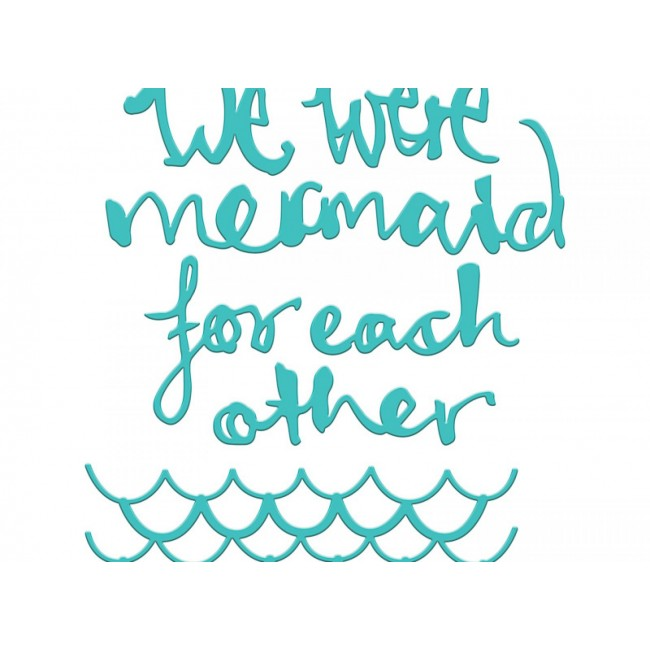 Troquel Mermaid For Each Other