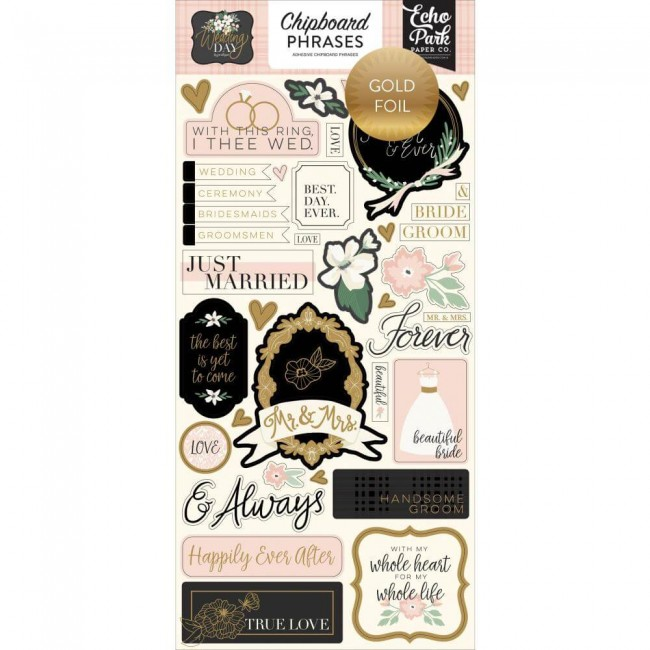 Chipboard 6x13 Wedding Day Phrases
