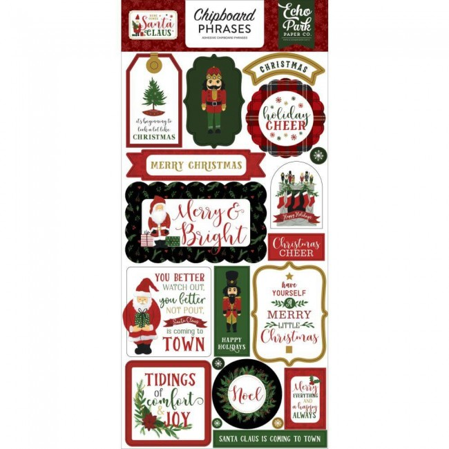 Chipboard 6x13 Here Comes Santa Claus Phrases